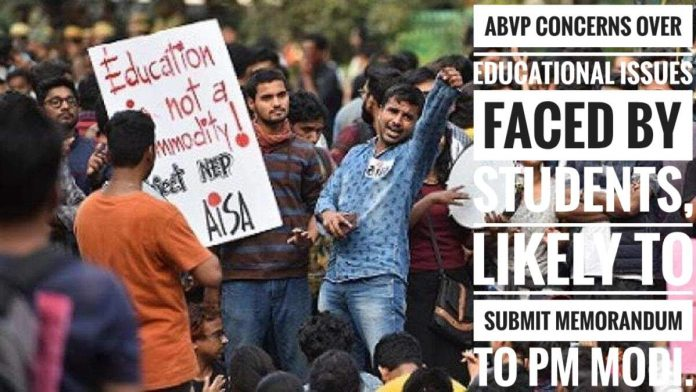 ABVP concerns over educational issues faced by students, likely to submit a memorandum to PM Modi