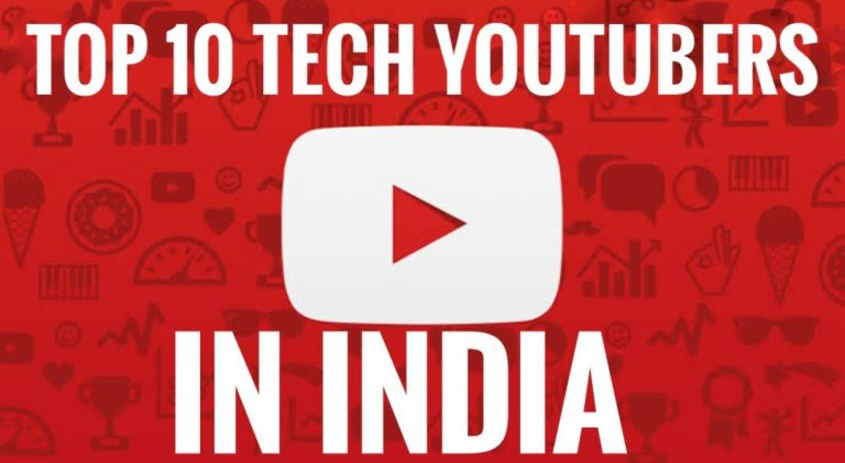 Top 10 Best Tech Youtubers In India 2020