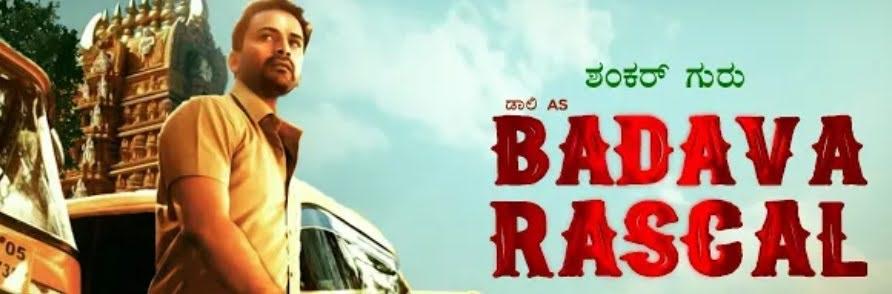 "Download ""BADAVA RASCAL"" Kannada full movie in HD Tamilrockers"