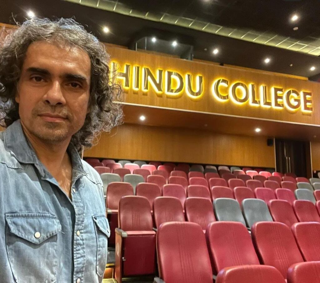 Each time I revisit college, I see they've changed it for the worst - Imtiaz Ali